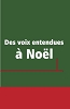 Des voix entendues a Noel (Christmas Voices- French)