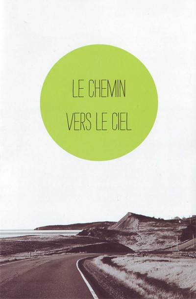 Le chemin vers le ciel (Getting to Heaven-French)