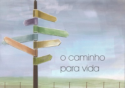 O Camino Para Vida (The Way to Life- Portuguese)