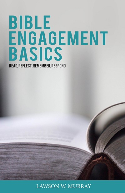 Bible Engagement Basics