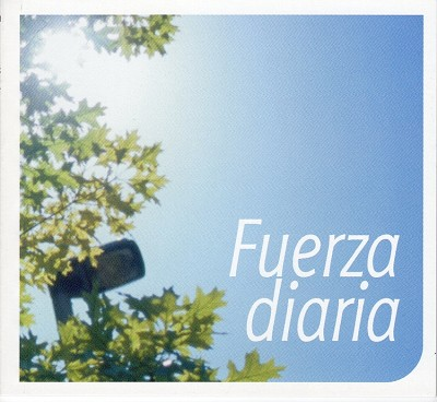 Fuerza Diaria (Daily Strength- Spanish)